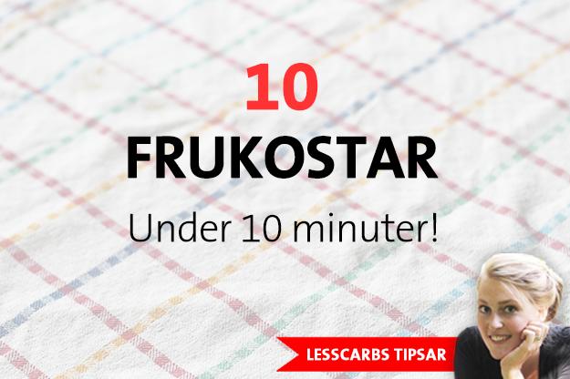 10 LCHF-frukostar under 10 minuter!
